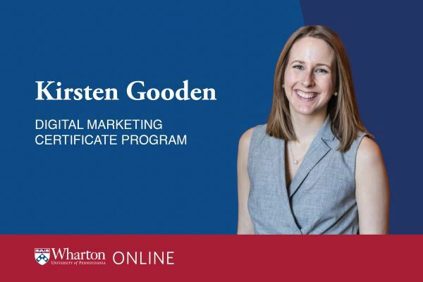 Wharton online digital marketing certificate program learner Kirsten Gooden